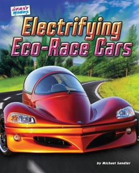 Electrifying Eco-Race Cars 1617721379 Book Cover