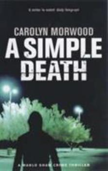 A Simple Death (Marlo Shaw Crime Thrillers) - Book #2 of the Marlo Shaw