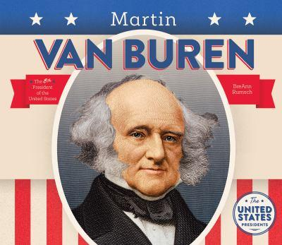 Martin Van Buren - Book  of the United States Presidents *2017*