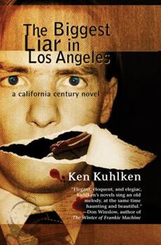The Biggest Liar in Los Angeles: A California Century Mystery 1590586972 Book Cover