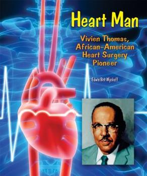 Library Binding Heart Man : Vivien Thomas, African-American Heart Surgery Pioneer Book