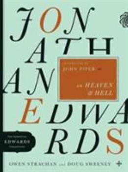 Jonathan Edwards on Heaven and Hell - Book  of the Jonathan Edwards Collection