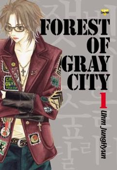 Forest Of Gray City, Volume 1 - Book #1 of the Forest of Gray City