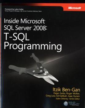 Inside Microsoft SQL Server 2008: T-SQL Programming 0735626022 Book Cover