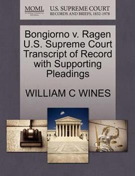 Paperback Bongiorno V. Ragen U. S. Supreme Court Transcript of Record with Supporting Pleadings Book
