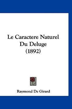 Hardcover Le Caractere Naturel du Deluge Book