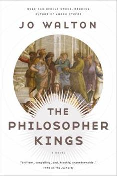 The Philosopher Kings 0765332671 Book Cover
