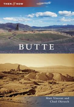 Butte - Book  of the  and Now