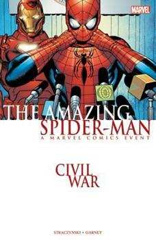 The Amazing Spider-Man Vol. 11: Civil War - Book #11 of the Amazing Spider-Man 1999 Collected Editions