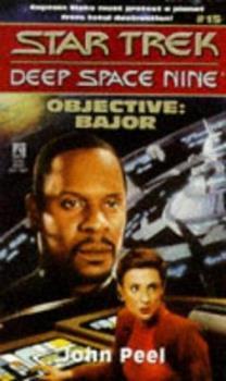 Objective: Bajor - Book #18 of the Star Trek Deep Space Nine