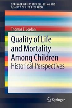 Paperback Quality of Life and Mortality Among Children: Historical Perspectives Book