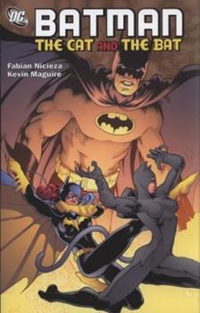 Batman: The Cat and the Bat - Book #31 of the Modern Batman