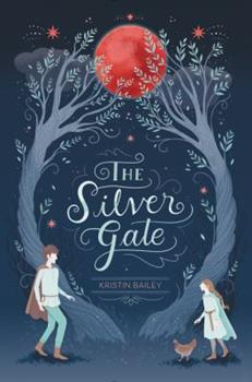 The Silver Gate - Book #1 of the Silver Gate