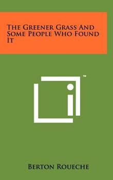 Hardcover The Greener Grass and Some People Who Found It Book