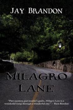 Milagro Lane 0916727572 Book Cover