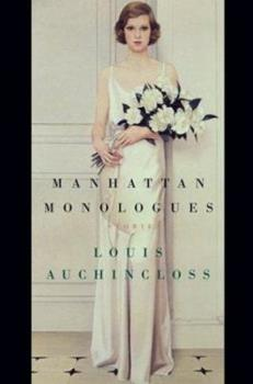 Manhattan Monologues: Stories 061815289X Book Cover