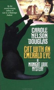 Cat with an Emerald Eye - Book #6 of the Midnight Louie