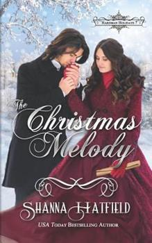 The Christmas Melody - Book #7 of the Hardman Holidays