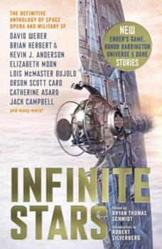 Infinite Stars: Definitive Space Opera and Military Science Fiction - Book #15.2 of the Dune Universe