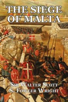 The Siege of Malta: An Historical Novel - Book #17 of the Waverley Novels