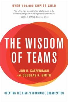 Paperback The Wisdom of Teams : Creating the High-Performance Organization Book