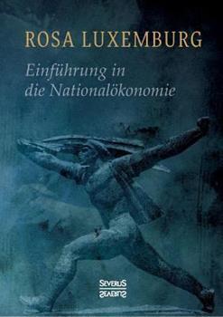 Einführung in die Nationalökonomie - Book #35 of the Cuadernos de Pasado y Presente