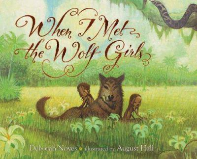 When I Met the Wolf Girls 0618605673 Book Cover