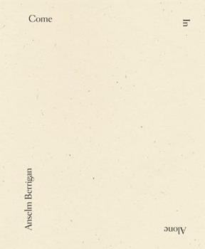 Come In Alone 1940696291 Book Cover