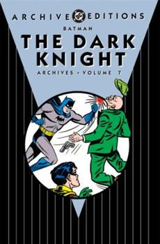 Batman: The Dark Knight Archives, Vol. 7 - Book  of the DC Archive Editions