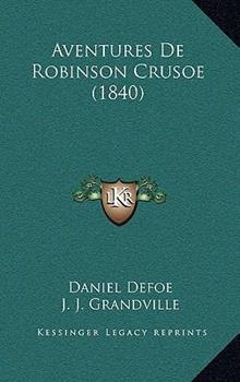 Hardcover Aventures de Robinson Crusoe Book