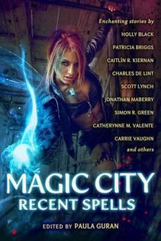 Magic City: Recent Spells - Book  of the Dresden Files