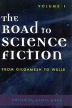The Road to Science Fiction: Volume 1 - Book #1 of the Road to Science Fiction