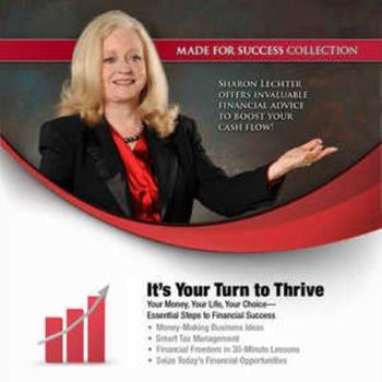 It's Your Turn to Thrive: Your Money, Your Life, Your Choice: Essential Steps to Financial Success 1441795820 Book Cover