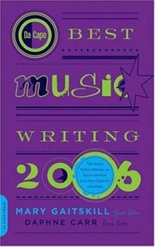 Da Capo Best Music Writing 2006 0306814994 Book Cover