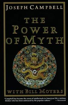 The Power of Myth 0385247745 Book Cover