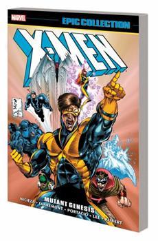 X-Men Epic Collection: Mutant Genesis - Book #15 of the Uncanny X-Men 1963-2011