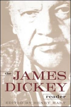 The James Dickey Reader 0684864355 Book Cover