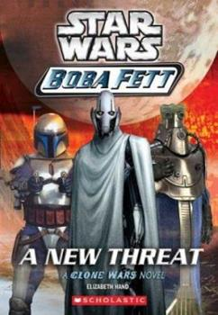 A New Threat (Star Wars: Boba Fett, Book 5) - Book  of the Star Wars Legends