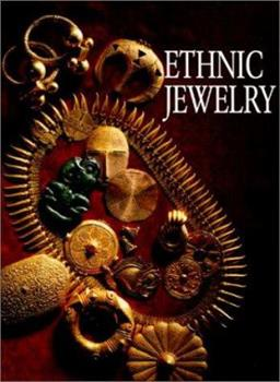 Ethnic Jewelry: Africa, Asia, And The Pacific 0865659540 Book Cover