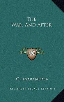 Hardcover The War, and After Book