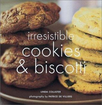 Irresistible Cookies & Biscotti 1841721026 Book Cover