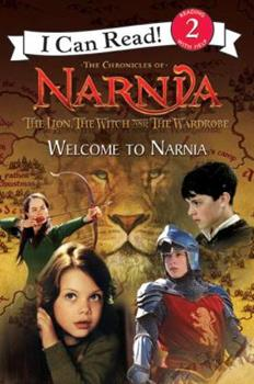 Welcome to Narnia (I Can Read Books: Level 2 (Harper Paperback)) - Book  of the I Can Read ~ Level 2