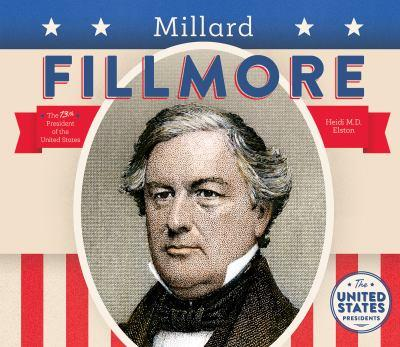 Millard Fillmore - Book  of the United States Presidents *2017*