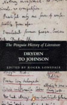 History of Literature in the English Language, Volume 4: Dryden To Johnson - Book #4 of the Penguin History of Literature