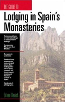 Lodging in Spain's Monasteries 188446517X Book Cover
