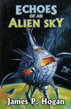 Echoes of an Alien Sky 1416555323 Book Cover