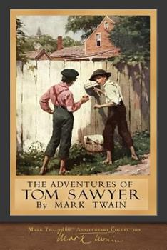 The Adventures of Tom Sawyer - Book #1 of the Adventures of Tom and Huck