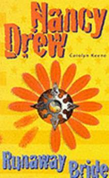 The Runaway Bride - Book #96 of the Nancy Drew Files