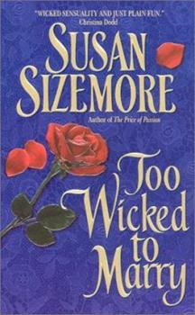 Too Wicked to Marry (Avon Romantic Treasures.) 0380816520 Book Cover