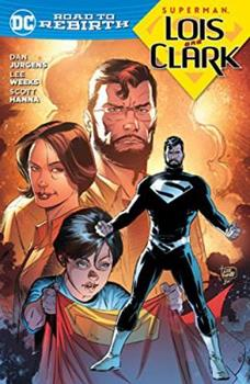 Superman: Lois and Clark - Book  of the Superman: Lois and Clark